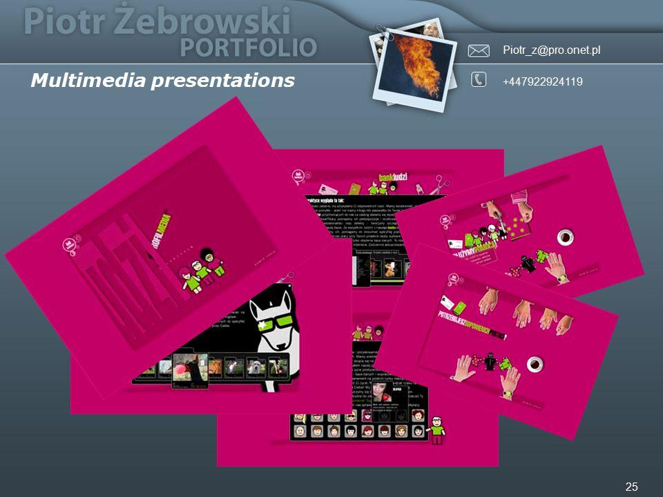 Piotr_z@pro.onet.pl +447922924119 25 Multimedia presentations