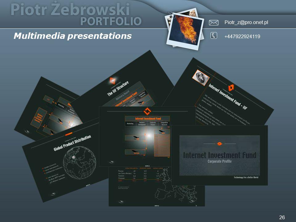 Piotr_z@pro.onet.pl +447922924119 26 Multimedia presentations
