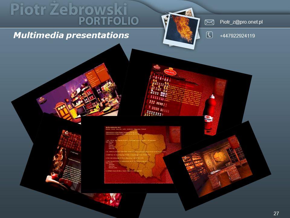 Piotr_z@pro.onet.pl +447922924119 27 Multimedia presentations