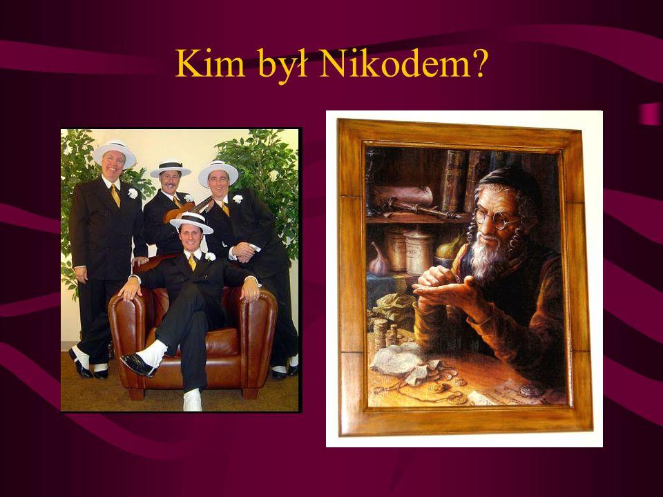 Kim był Nikodem
