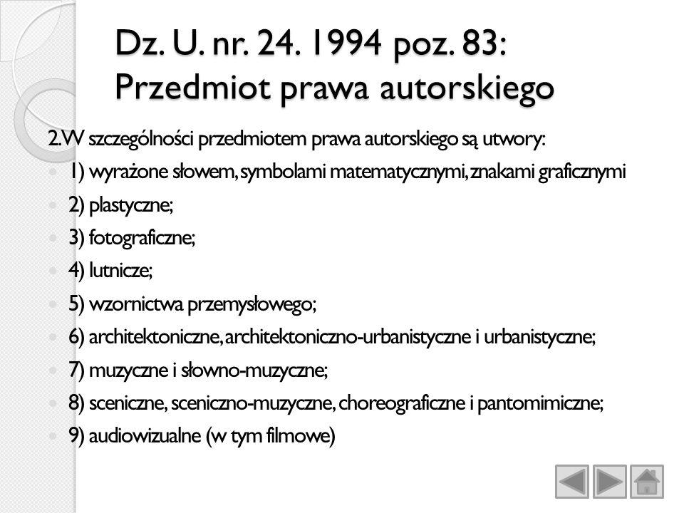 Dz.U. nr. 24. 1994 poz. 83: Przedmiot prawa autorskiego 2.