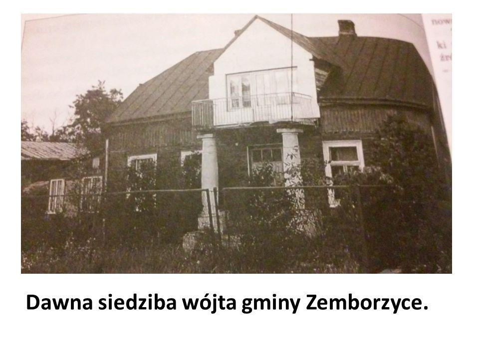 Dawna siedziba wójta gminy Zemborzyce.