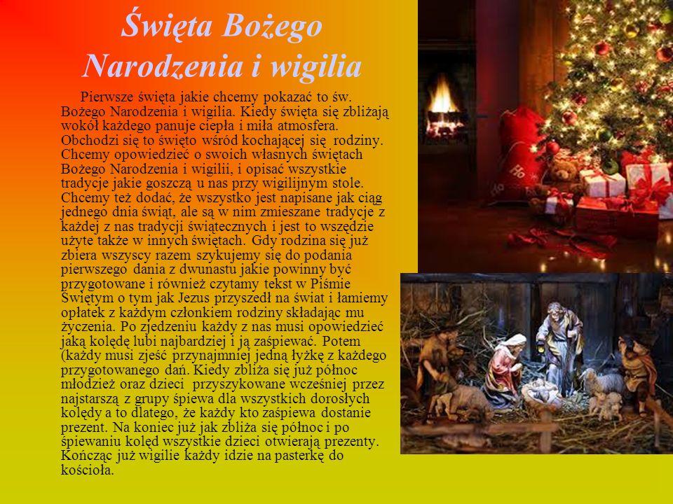 Święta Bożego Narodzenia i wigilia Pierwsze święta jakie chcemy pokazać to św. Bożego Narodzenia i wigilia. Kiedy święta się zbliżają wokół każdego pa