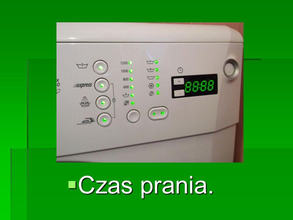  Czas prania.