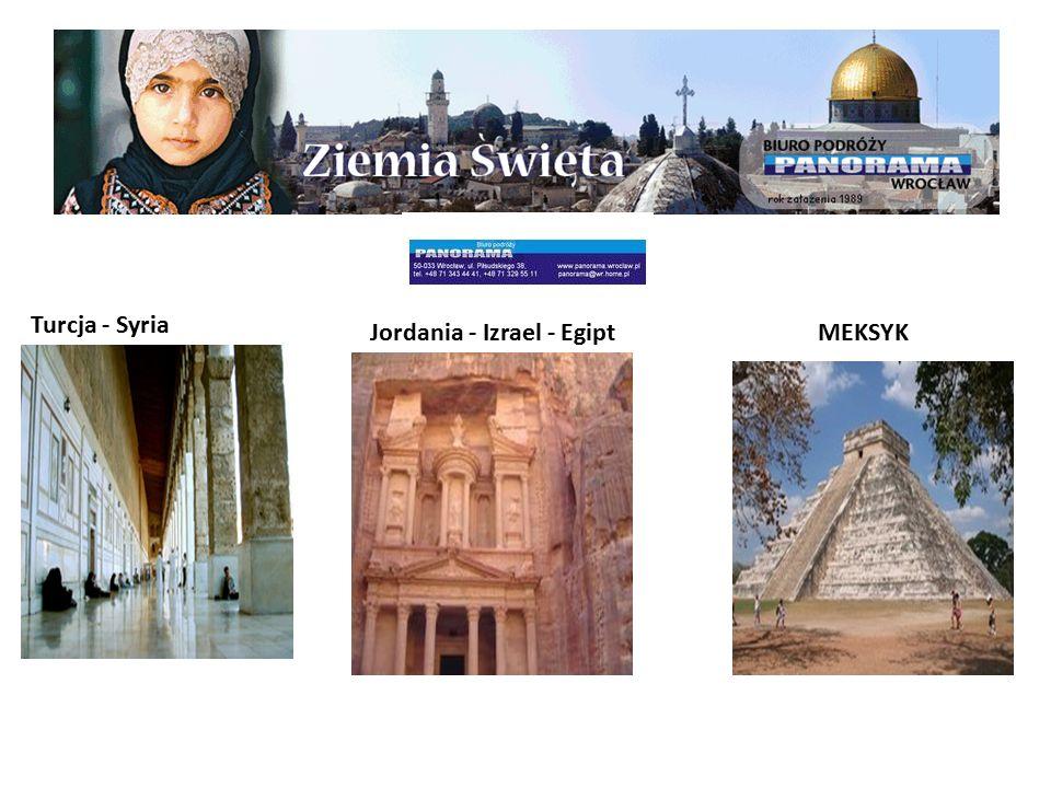 Turcja - Syria Jordania - Izrael - EgiptMEKSYK