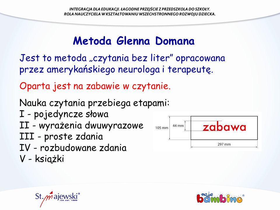 """Metoda Glenna Domana Jest to metoda """"czytania bez liter"""" opracowana przez amerykańskiego neurologa i terapeutę. Oparta jest na zabawie w czytanie. Nau"""