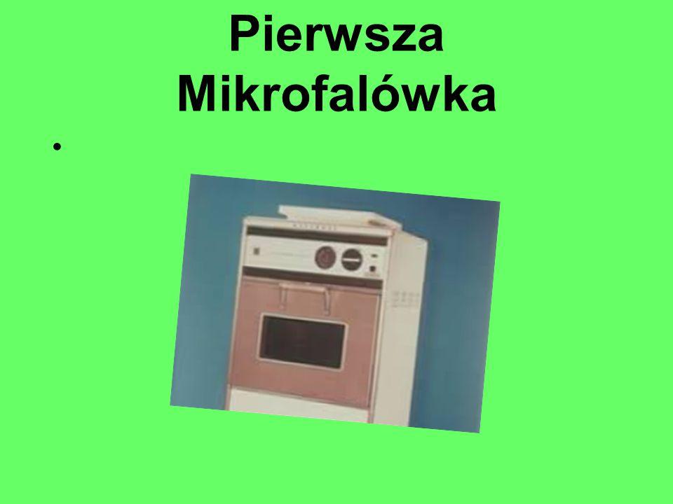 Opis Pierwszej Mikrofali Pierwsze mikrofalówki był duże.