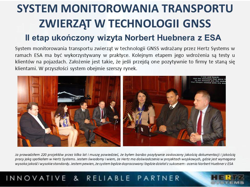 System monitorowania transportu zwierząt w technologii GNSS wdrażany przez Hertz Systems w ramach ESA ma być wykorzystywany w praktyce.
