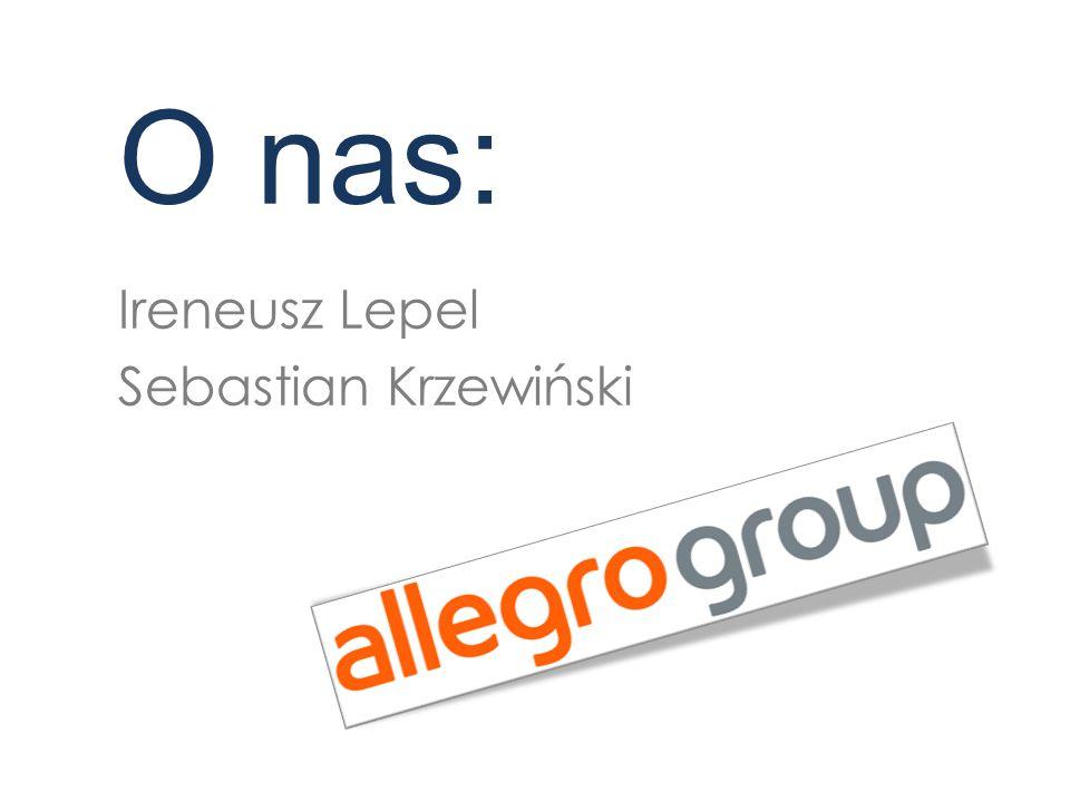 O nas: Ireneusz Lepel Sebastian Krzewiński