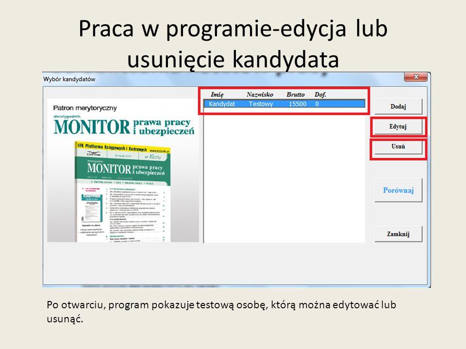 Praca w programie-dodanie kandydata Użytkownik może też dodać nową osobę do listy.