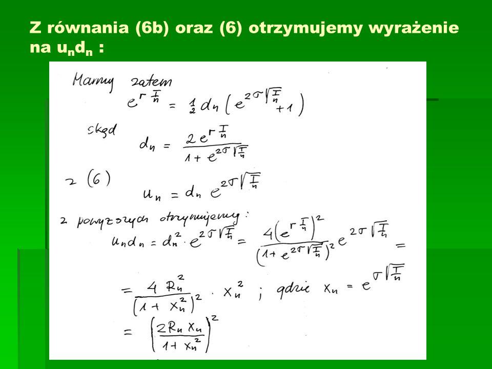 Z równania (6b) oraz (6) otrzymujemy wyrażenie na u n d n :