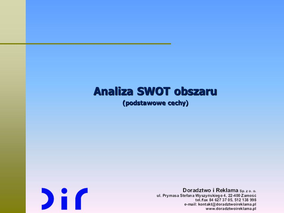 Analiza SWOT obszaru (podstawowe cechy)
