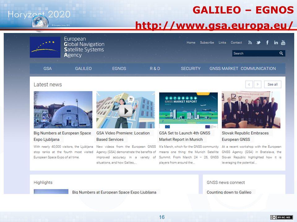 16 GALILEO – EGNOS http://www.gsa.europa.eu/