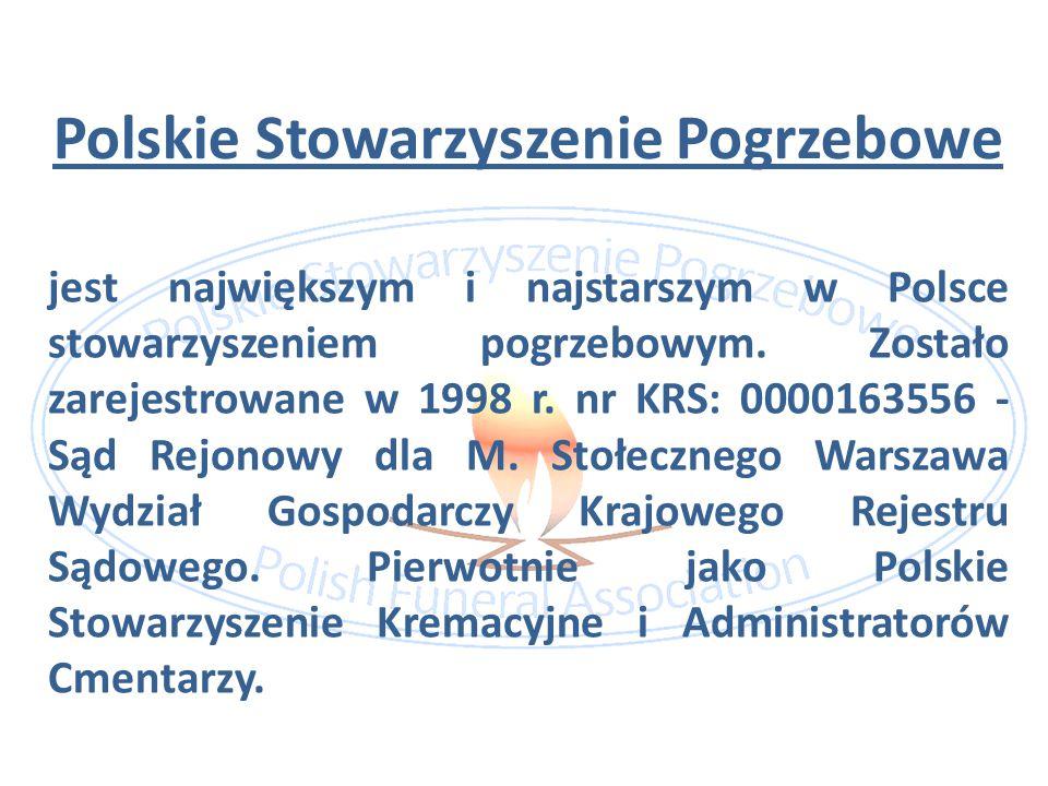 Polskie Stowarzyszenie Pogrzebowe zrzesza administratorów cmentarzy zarówno komunalnych jak i wyznaniowych, właścicieli krematoriów, właścicieli, dyrektorów i prezesów przedsiębiorstw pogrzebowych a także producentów urządzeń techniki cmentarnej, balsamistów, oraz artykułów i akcesoriów funeralnych.