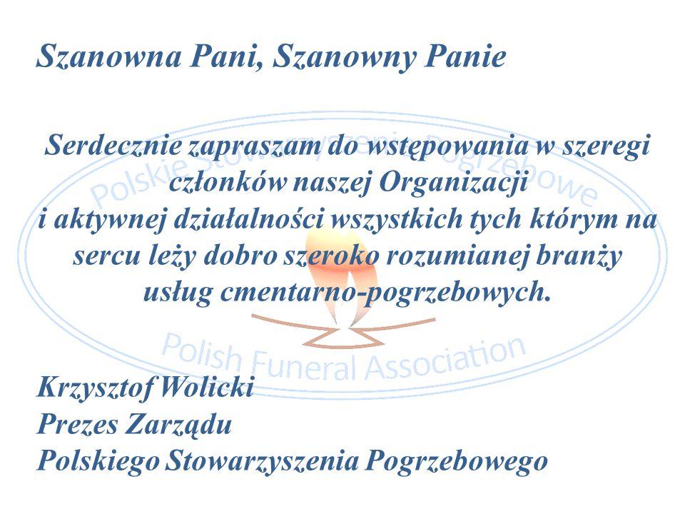 Szanowna Pani, Szanowny Panie Serdecznie zapraszam do wstępowania w szeregi członków naszej Organizacji i aktywnej działalności wszystkich tych którym