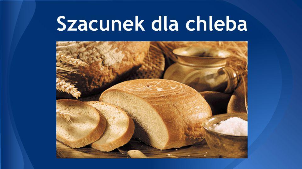 Szacunek dla chleba
