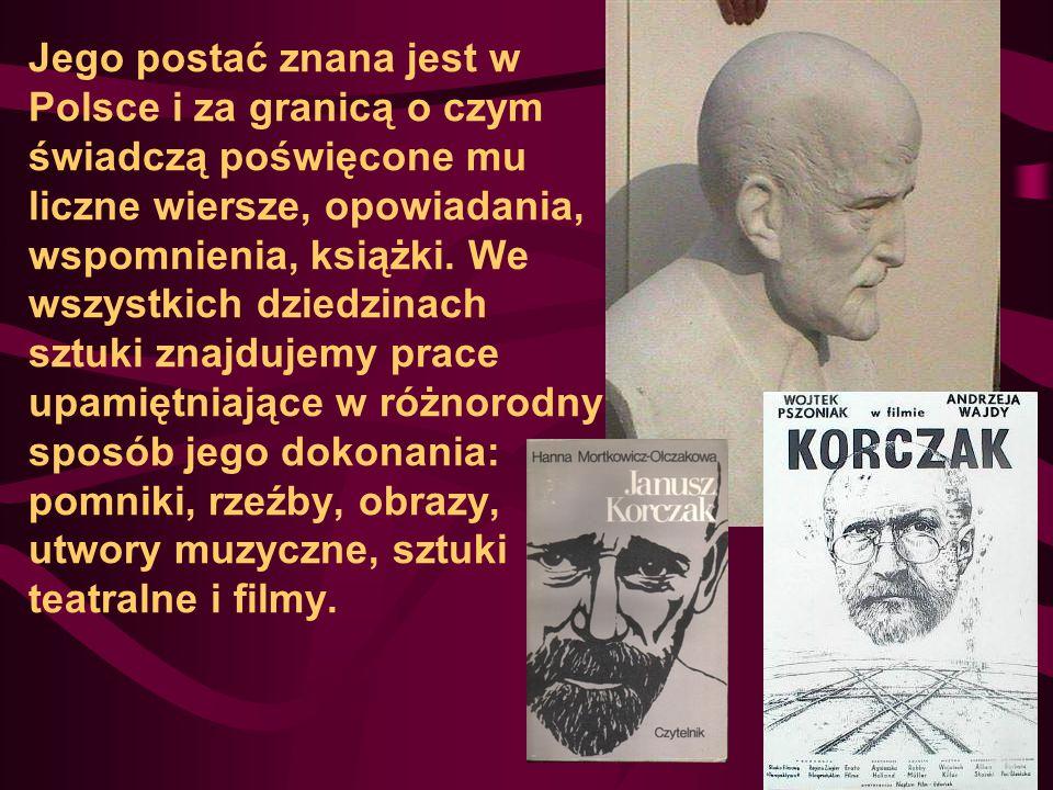 Jego postać znana jest w Polsce i za granicą o czym świadczą poświęcone mu liczne wiersze, opowiadania, wspomnienia, książki. We wszystkich dziedzinac