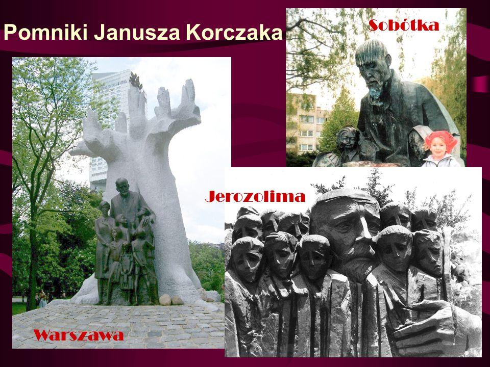Pomniki Janusza Korczaka Warszawa Sobótka Jerozolima