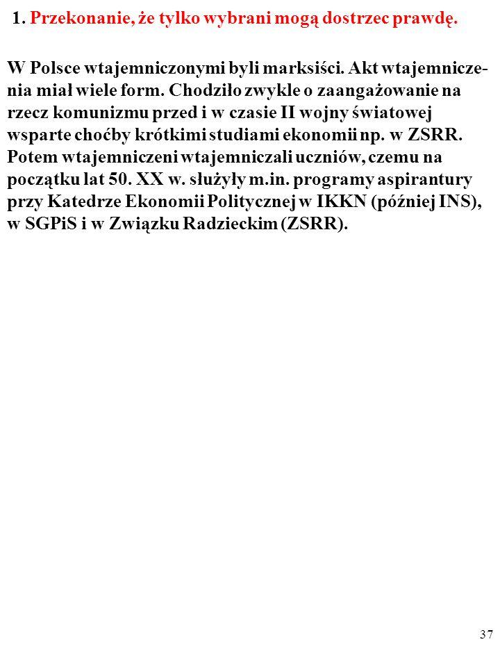 36 III. CZY EKONOMIA W POLSCE W LATACH 1949-1989 BYŁA PSEUDONAUKĄ W SENSIE DERKSENA.