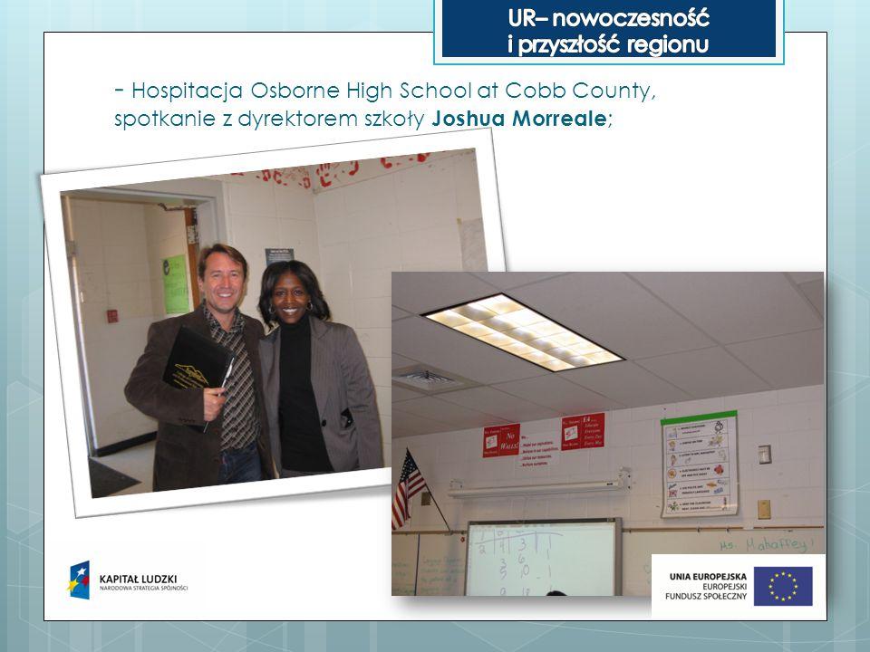 - Hospitacja Osborne High School at Cobb County, spotkanie z dyrektorem szkoły Joshua Morreale ;