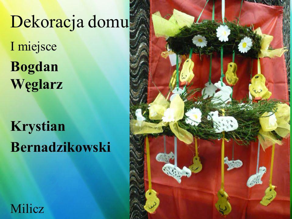 Dekoracja domu I miejsce Ewelina Sztorc Skoroszowice