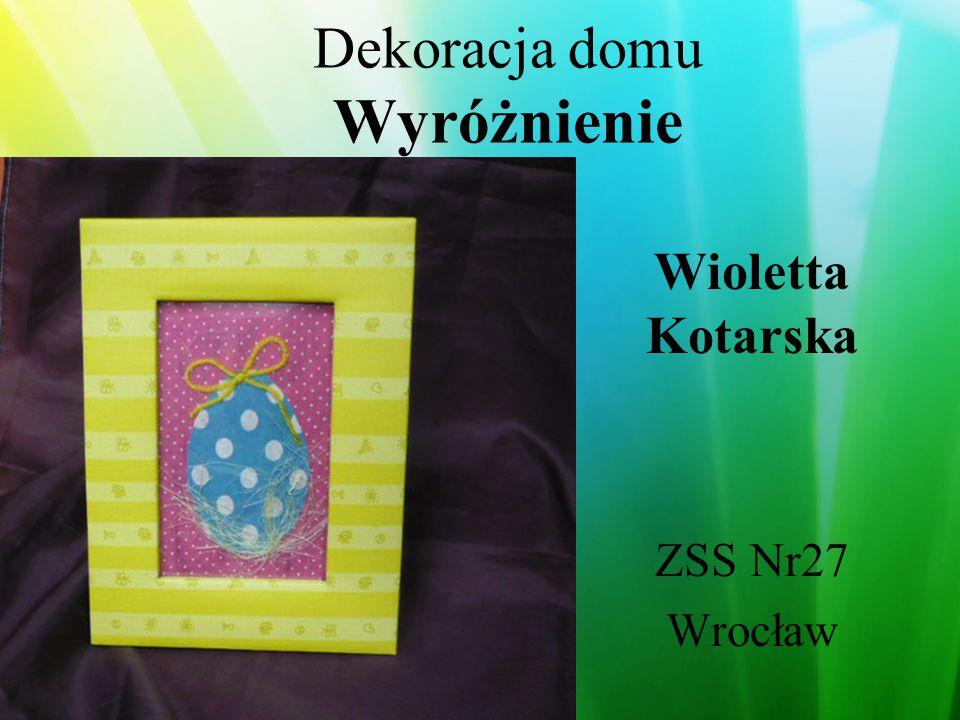 Dekoracja domu Wyróżnienie Daniel Jarosz Żmigród