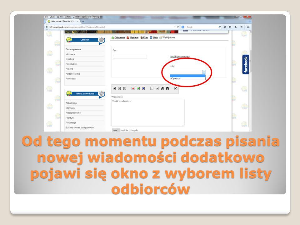 Od tego momentu podczas pisania nowej wiadomości dodatkowo pojawi się okno z wyborem listy odbiorców