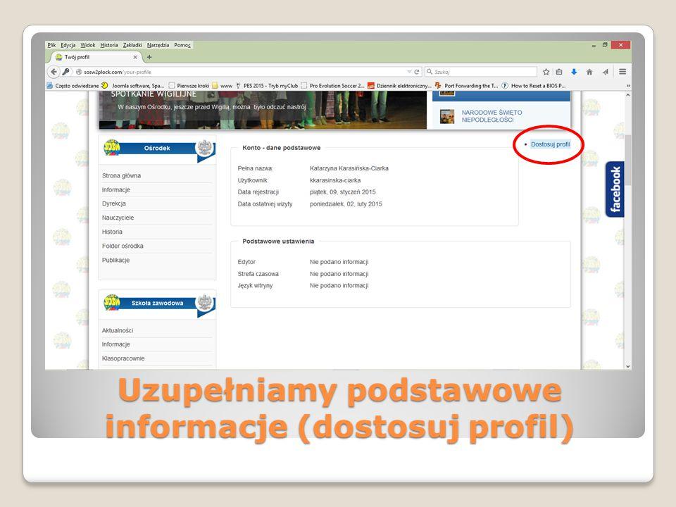 Uzupełniamy podstawowe informacje (dostosuj profil)