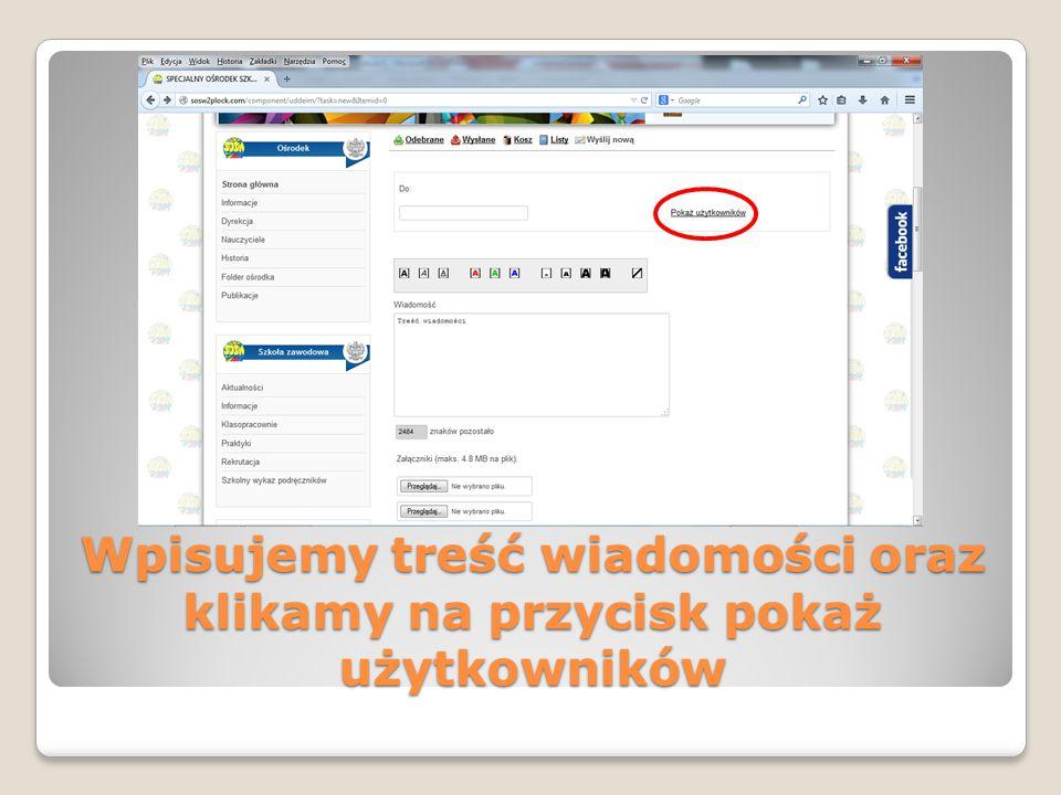 Wpisujemy treść wiadomości oraz klikamy na przycisk pokaż użytkowników