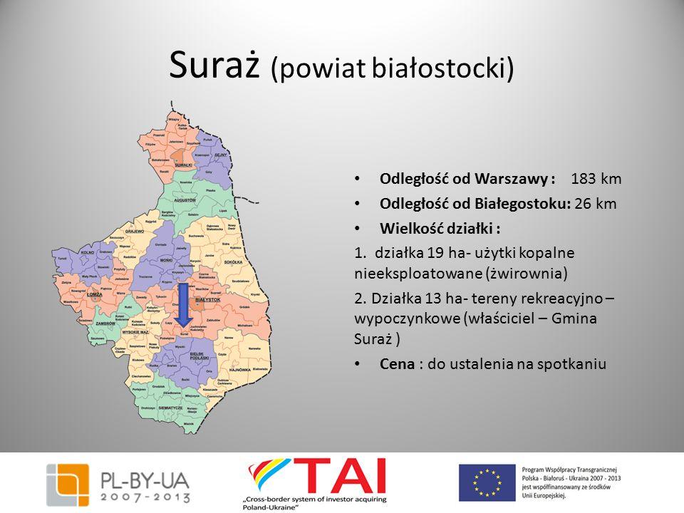 Suraż (powiat białostocki) Odległość od Warszawy : 183 km Odległość od Białegostoku: 26 km Wielkość działki : 1. działka 19 ha- użytki kopalne nieeksp