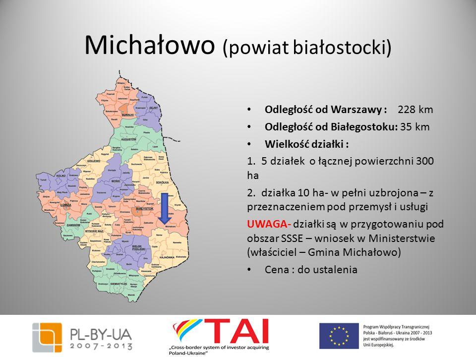 Michałowo (powiat białostocki) Odległość od Warszawy : 228 km Odległość od Białegostoku: 35 km Wielkość działki : 1. 5 działek o łącznej powierzchni 3