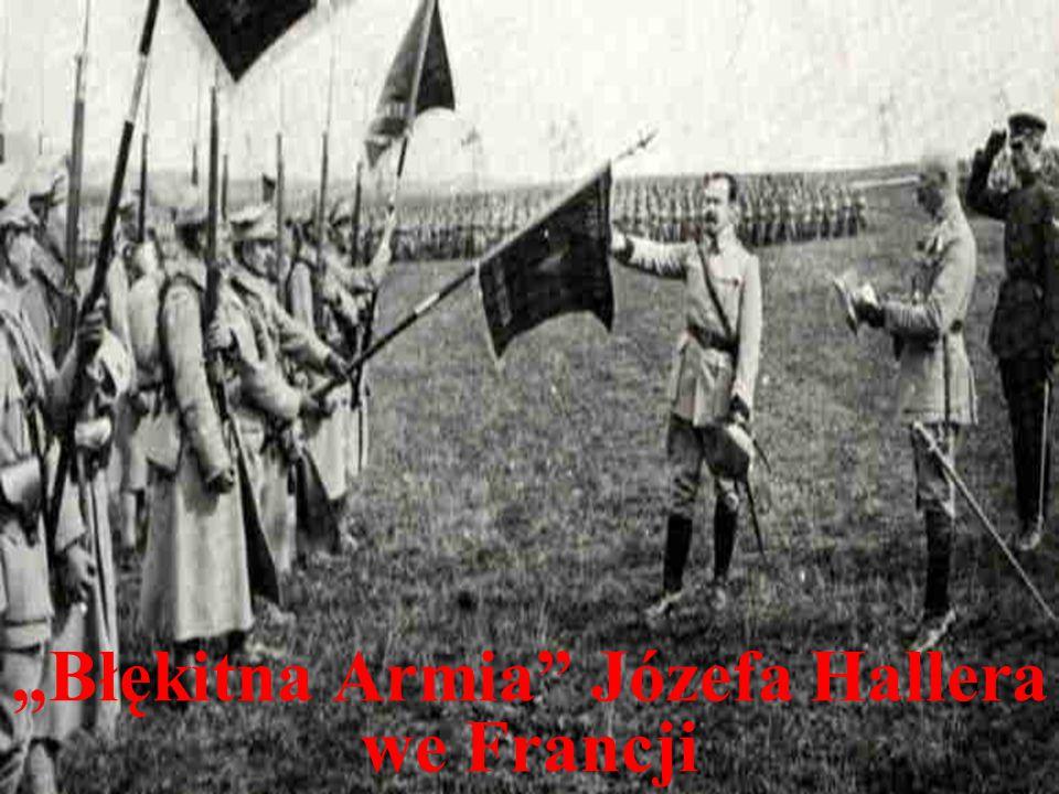 """Błękitna Armia"" Józefa Hallera we Francji"
