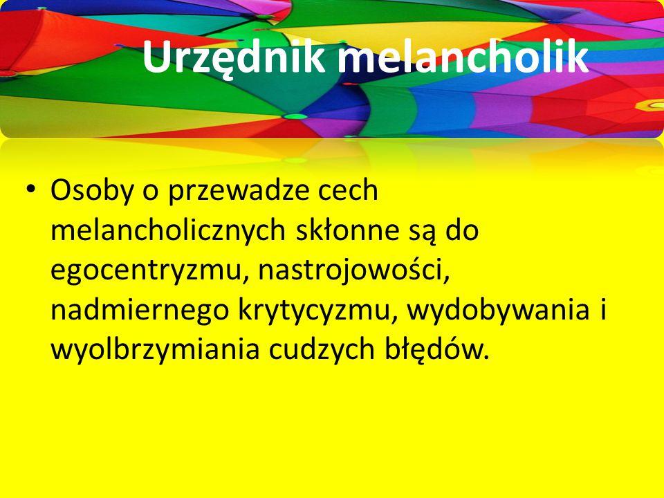 CHOLERYK Ekstrawertyk Silna wola Dynamiczny Urodzony przywódca Optymista Zygmunt Korzeniewski, UM Jelenia Góra