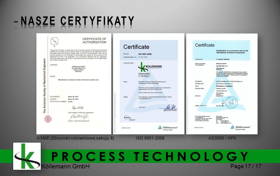 Köllemann GmbH Page 17 / 17 AD2000 / HP0ASME (Zbiorniki ciśnieniowe,sekcja 8)ISO 9001:2008