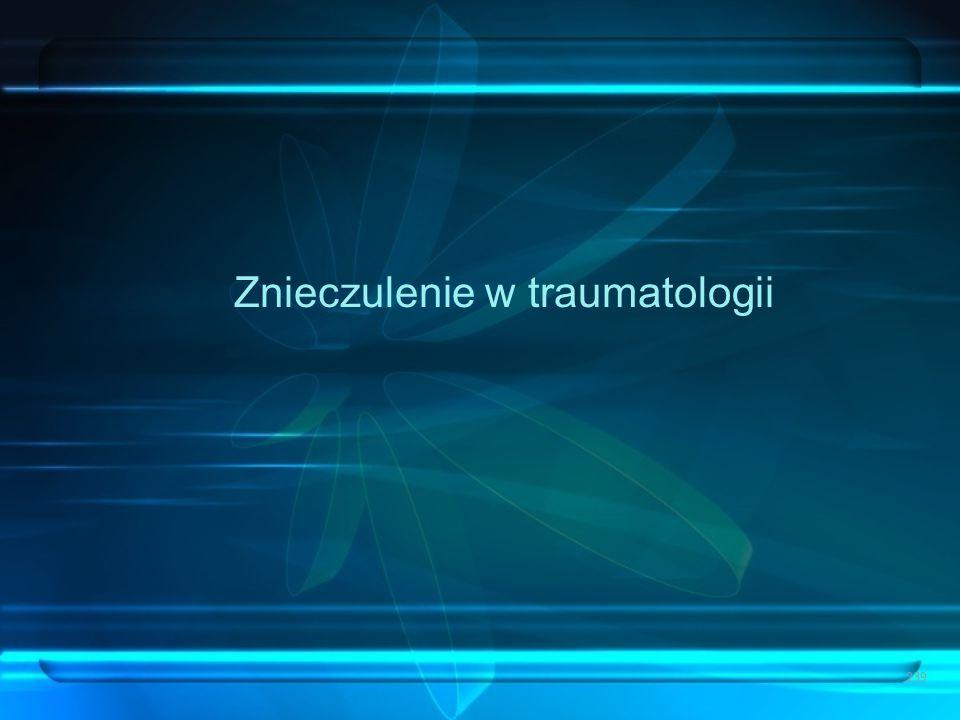 Znieczulenie w traumatologii 239