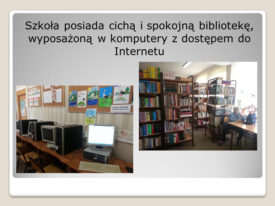Szkoła posiada cichą i spokojną bibliotekę, wyposażoną w komputery z dostępem do Internetu