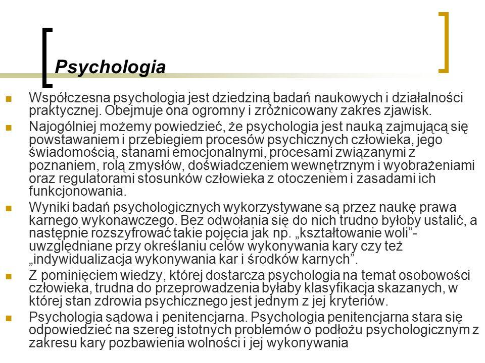 Psychologia Współczesna psychologia jest dziedziną badań naukowych i działalności praktycznej.