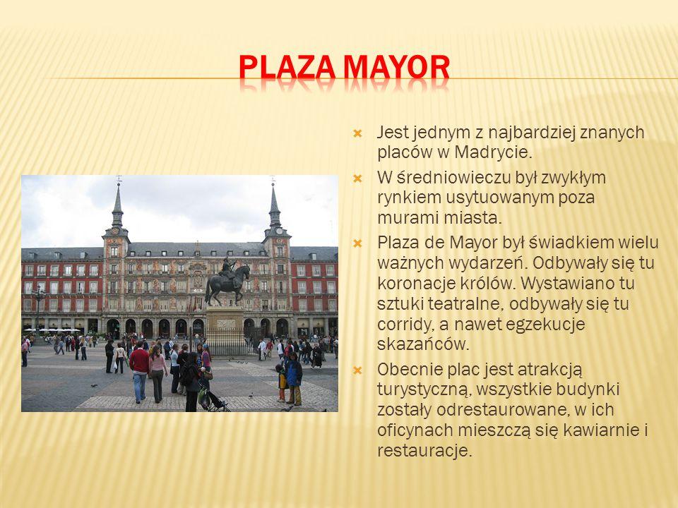  Jest jednym z najbardziej znanych placów w Madrycie.  W średniowieczu był zwykłym rynkiem usytuowanym poza murami miasta.  Plaza de Mayor był świa