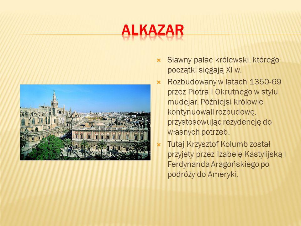  Sławny pałac królewski, którego początki sięgają XI w.  Rozbudowany w latach 1350-69 przez Piotra I Okrutnego w stylu mudejar. Późniejsi królowie k