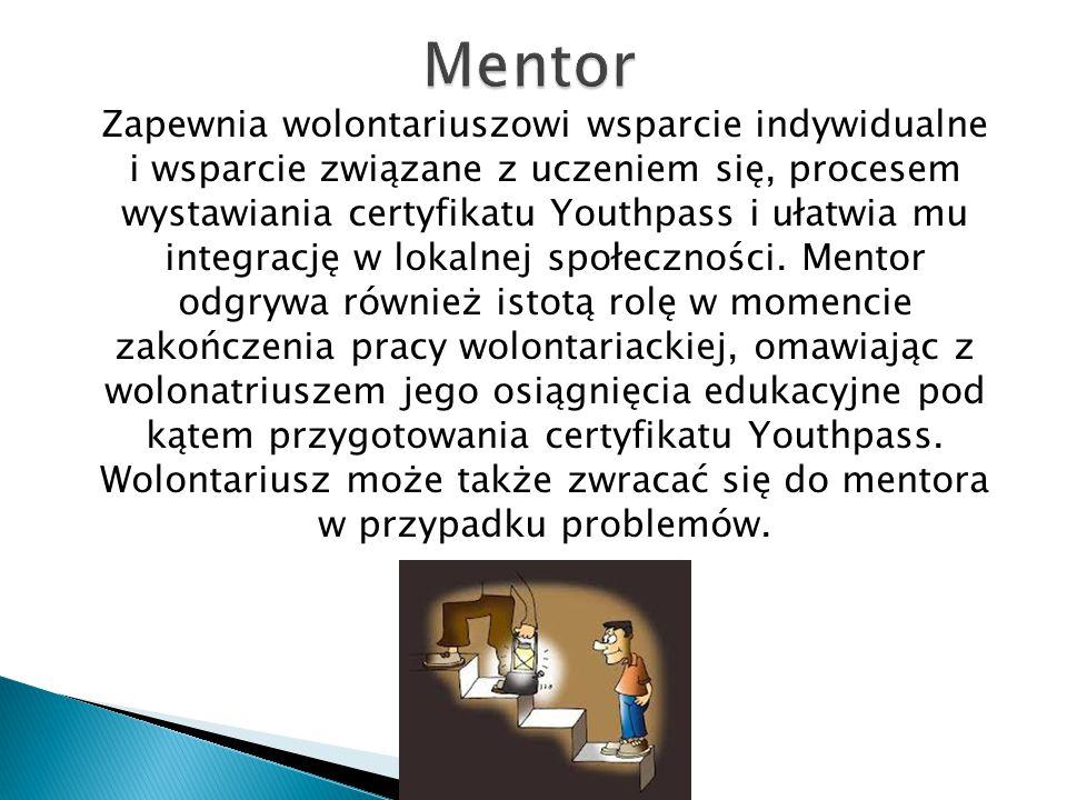 Zapewnia wolontariuszowi wsparcie indywidualne i wsparcie związane z uczeniem się, procesem wystawiania certyfikatu Youthpass i ułatwia mu integrację
