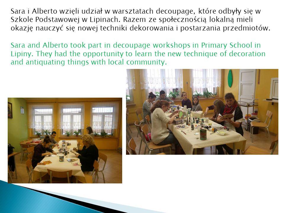 Sara i Alberto wzięli udział w warsztatach decoupage, które odbyły się w Szkole Podstawowej w Lipinach.