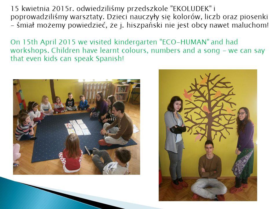 15 kwietnia 2015r. odwiedziliśmy przedszkole EKOLUDEK i poprowadziliśmy warsztaty.
