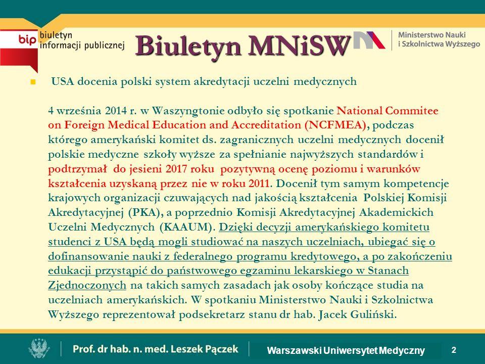 Biuletyn MNiSW USA docenia polski system akredytacji uczelni medycznych 4 września 2014 r.