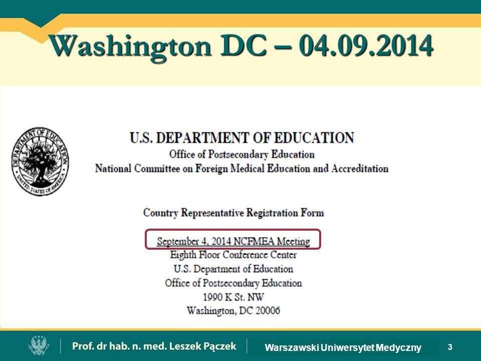 Washington DC – 04.09.2014 3 Warszawski Uniwersytet Medyczny
