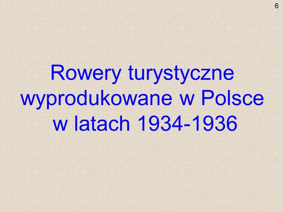 Rowery turystyczne wyprodukowane w Polsce w latach 1934-1936 6