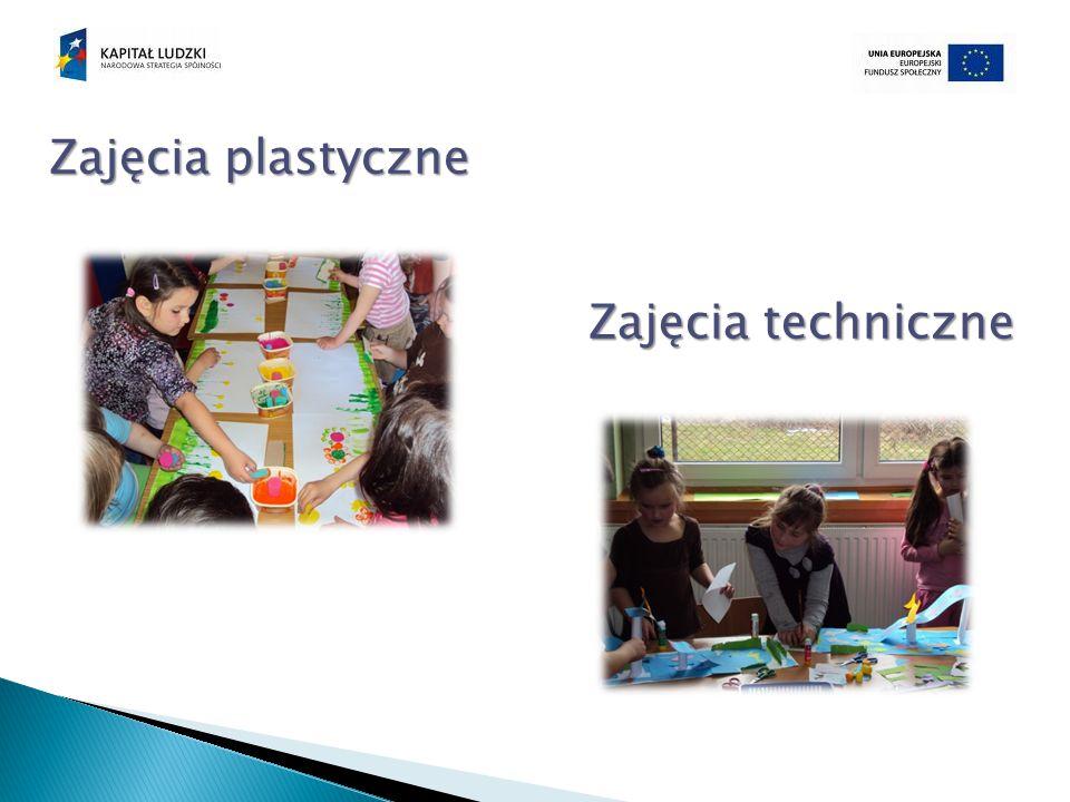 Zajęcia plastyczne Zajęcia techniczne