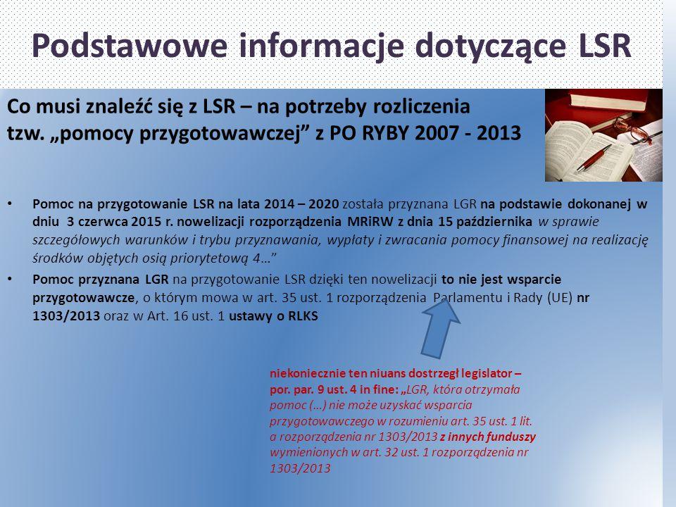 """Co musi znaleźć się z LSR – na potrzeby rozliczenia tzw. """"pomocy przygotowawczej"""" z PO RYBY 2007 - 2013 Pomoc na przygotowanie LSR na lata 2014 – 2020"""
