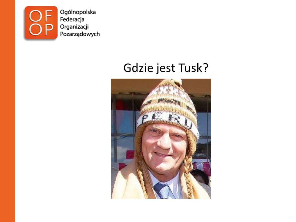 Gdzie jest Tusk?