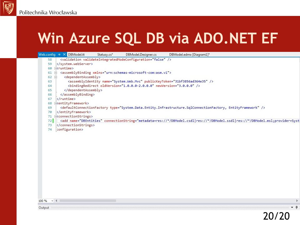 Win Azure SQL DB via ADO.NET EF 20/20