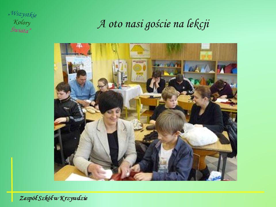 """Zespół Szkół w Krzywdzie A oto nasi goście na lekcji """"Wszystkie Kolory Świata"""